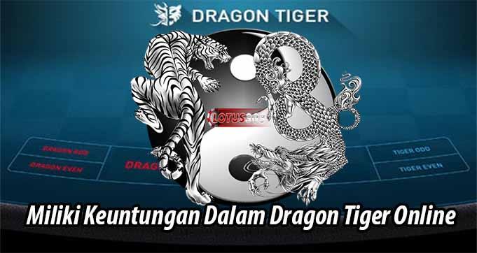 Miliki Keuntungan Dalam Dragon Tiger Online